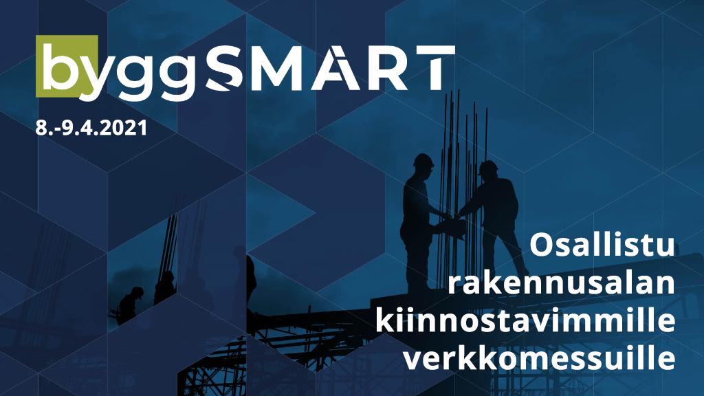ByggSMART-verkkomessut järjestetään tänä vuonna kaksi kertaa!