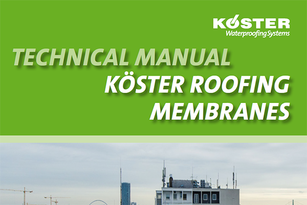 TECHNICAL MANUAL KÖSTER ROOFING MEMBRANES